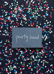 """Party Hard"" handwritten card"