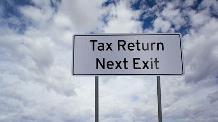 Sign Tax Return Next Exit Clouds Timelapse