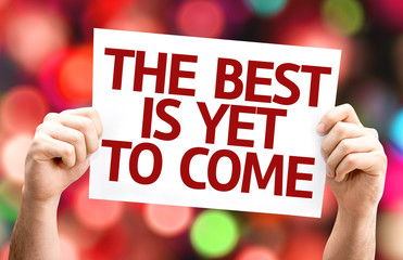 The Best is Yet to Come card with colorful background