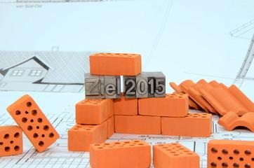 Bau Ziel 2015