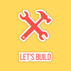let's build with wrench and hammer sticker