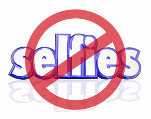 No Selfies 3d Word Self Portraits Digital Camera Phone Social Me