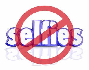 No Selfies 3d Word Self Portraits Digital Camera Phone Social Me