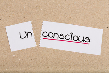 Sign with word unconscious turned into conscious