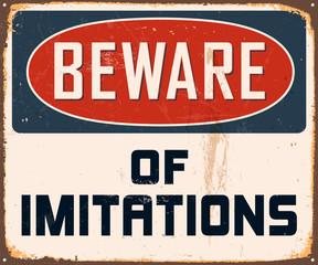 Vintage Metal Sign - Beware of Imitations - Vector EPS10.