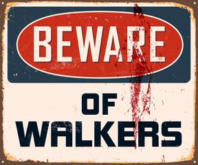 Vintage Metal Sign - Beware of Walkers - Vector EPS10.