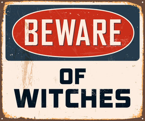 Vintage Metal Sign - Beware of Witches - Vector EPS10.