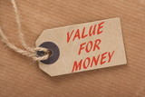 The phrase Value For Money on a Price Tag