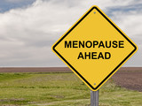 Caution - Menopause Ahead poster