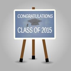Congratulation Class of 2015 on black board