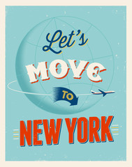 Vintage vacations poster - Let's move to New York.