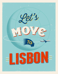 Vintage vacations poster - Let's move to Lisbon.