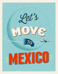 Vintage vacations poster - Let's move to Mexico.