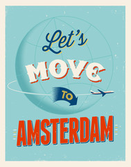 Vintage vacations poster - Let's move to Amsterdam.
