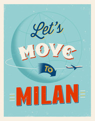 Vintage vacations poster - Let's move to Milan.