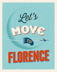 Vintage vacations poster - Let's move to Florence.