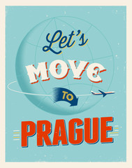 Vintage vacations poster - Let's move to Prague.