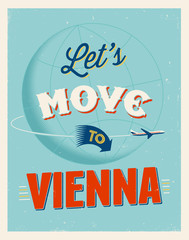 Vintage vacations poster - Let's move to Vienna.