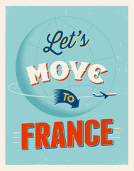 Vintage vacations poster - Let's move to France.