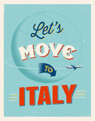 Vintage vacations poster - Let's move to Italy.