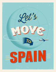 Vintage vacations poster - Let's move to Spain.