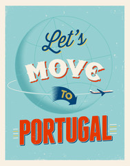 Vintage vacations poster - Let's move to Portugal.