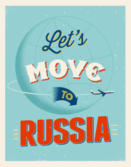 Vintage vacations poster - Let's move to Russia.