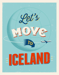 Vintage vacations poster - Let's move to Iceland.