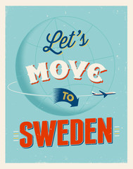Vintage vacations poster - Let's move to Sweden.