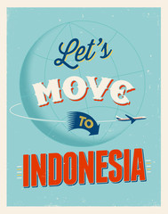 Vintage vacations poster - Let's move to Indonesia.
