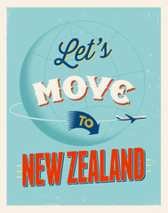 Vintage vacations poster - Let's move to New Zealand.
