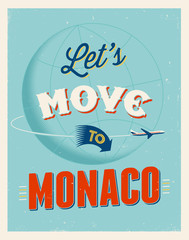 Vintage vacations poster - Let's move to Monaco.