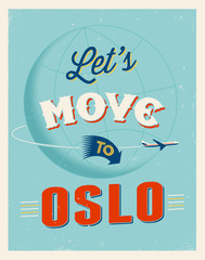 Vintage vacations poster - Let's move to Oslo.