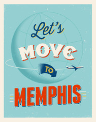 Vintage vacations poster - Let's move to Memphis.