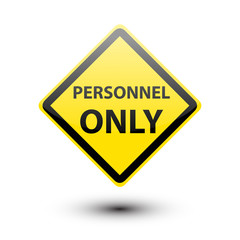 Personnel on yellow sign