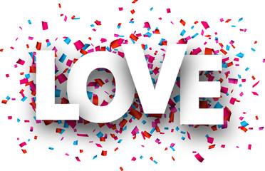 Paper love confetti sign.