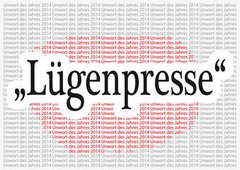 """Unwort 2014, """"Lügenpresse"""""""