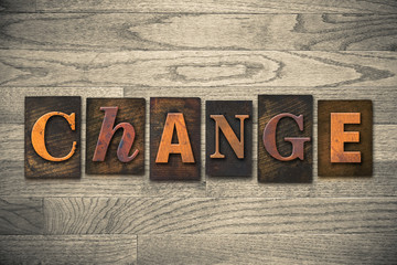 Change Concept Wooden Letterpress Type
