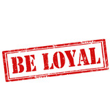 Be Loyal-stamp poster