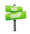 debt crises street sign illustration design