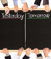 Yesterday, tomorrow