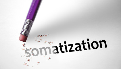 Eraser deleting the word Somatization