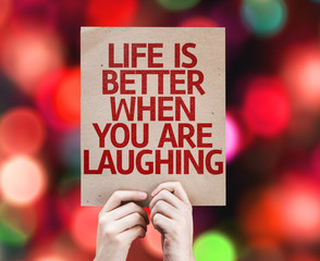 Life is Better When You Are Laughing card