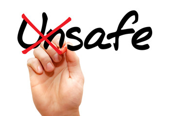 Turning the word Unsafe into Safe, business concept