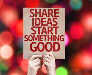 Share Ideas Start Something Good card with colorful background