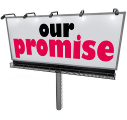 Our Promise Billboard Message Advertising Guarantee Vow Service