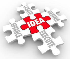Idea Create Advance Refine Execute Strategy Plan Puzzle Pieces