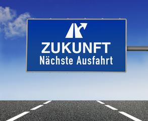 Schild ZUKUNFT, Nächste Ausfahrt