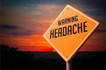 Headache on Warning Road Sign.