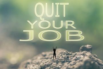 Quit Your Job